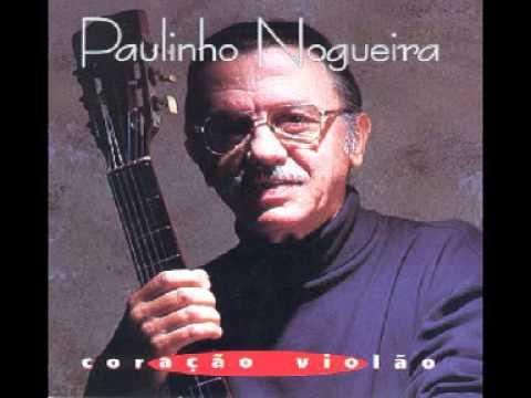 Por Causa De Você - Paulinho Nogueira