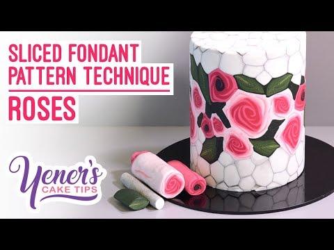 Yeners Sliced Fondant Pattern Technique - ROSES | Yeners Cake Tips with Serdar Yener