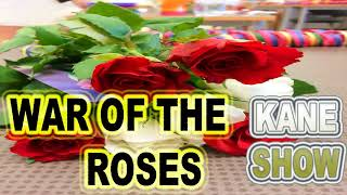 War of the Roses Third Biggest Roses of the Year!John suspect