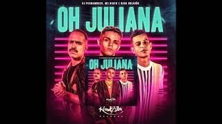 Oh Juliana - MC Niack (Remix by DJ SM) Versão: AfroFunk