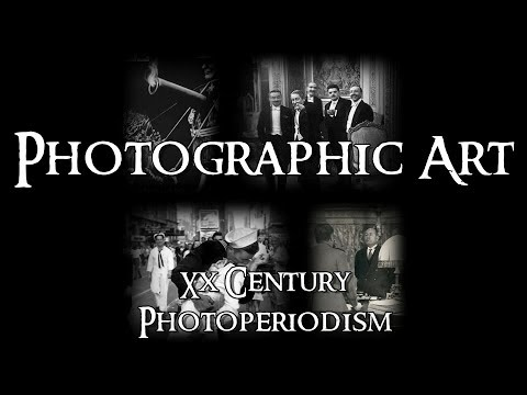 Photographic Art - 3 XX Century: Photoperiodism