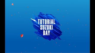 SUZUKI DAY || TUTORIAL