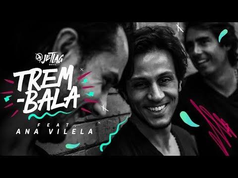 JetLag Music - Trem Bala feat. Ana Vilela | Original Mix | Clipe Oficial