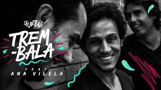 Baixar JetLag Music - Trem Bala feat. Ana Vilela | Original Mix | Clipe Oficial