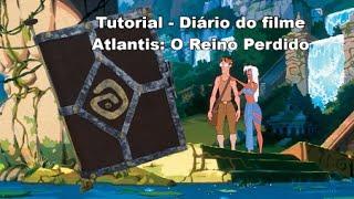 Diário de Atlantis: O Reino Perdido - Tutorial #01