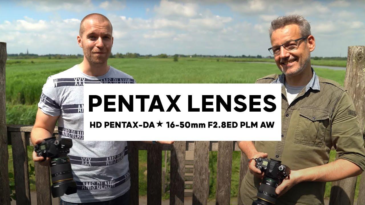 Exploring the new HD PENTAX-DA★ 16-50mm F2.8ED PLM AW