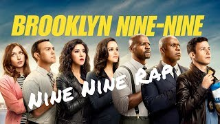 Brooklyn 99 Rap (Nine Nine)