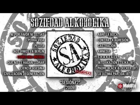 """SOZIEDAD ALKOHOLIKA """"Sesión 2"""" (Álbum Completo)"""