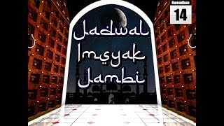 Gambar cover Jadwal Hari ke-14 Ramadan 2019 / 1440 H Imsak dan Buka Puasa Jambi, Minggu 19 Mei 2019