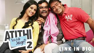 Atithi Tum Kab Jaoge 2010 Watch in HD Just One Click Link in Bio