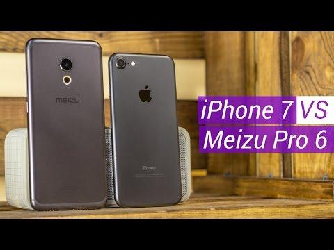 iPhone 7 vs Meizu PRO 6 сравнение. Китай или А-бренд? Эпичная битва! Стоит ли переплачивать?