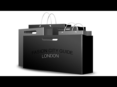 Fashion City Guide -  London