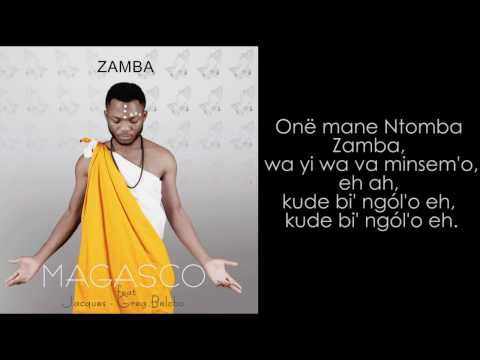 MAGASCO FT JACQUES-GREG BELOBO ZAMBA (lyrics)