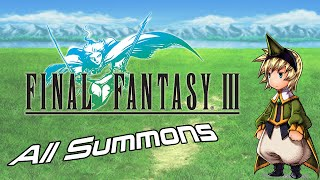 Final Fantasy III 3D - All Summons