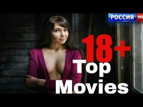 Top Russian Movies You Shouldn't Ever watch with your Parents