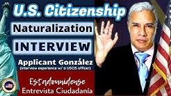 2020 U.S. Citizenship Interview with Applicant González (American Citizen)