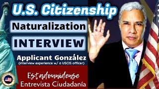 2020 U.S. Citizenship Mock Naturalization Interview w/ Applicant González (American Citizen)