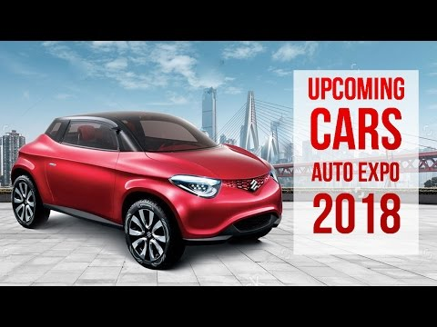 Auto Expo 2018-New Launches and Upcoming Cars by |First Drive|