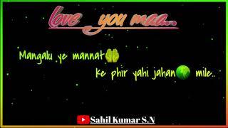 New best dialogue 2019  love you maa | | new dialogue status...😘😘||Sahil kumar S.N ||