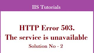 How to fix .Net http error 503. the service is unavailable