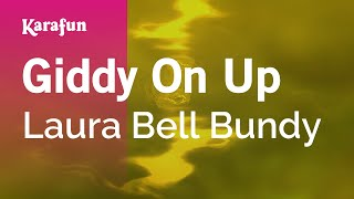 Karaoke Giddy On Up - Laura Bell Bundy *
