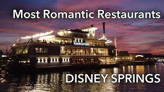 Most Romantic Restaurants at Disney Springs     Disney Date Nights