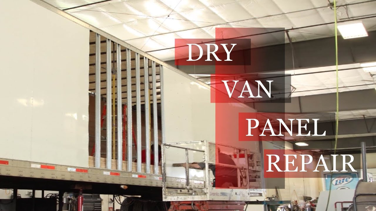 Dry Van Panel Repair Youtube