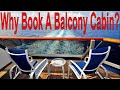 Booking a Cruise Ship Balcony Cabin The Best Reasons Why You Get A Balcony Cabin