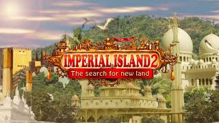 ★ Imperial Island 2: The Search for New Land + Jetzt bei www.deutschland-spielt.de!