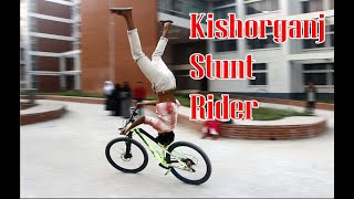 kishorgonj Stunt Rider।। cycle stunts ।। bike stunts