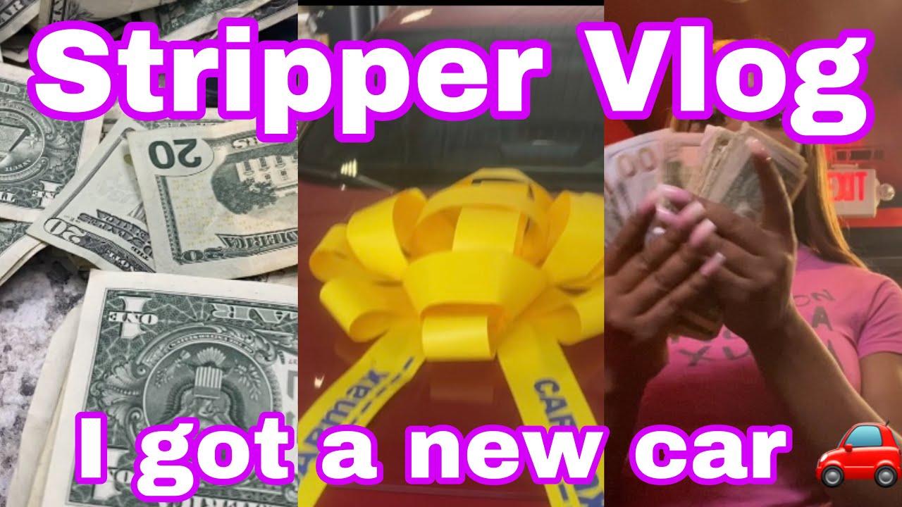 I BOUGHT A NEW 2019 CAR  THURSDAY NIGHT STRIPPER VLOG  