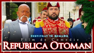 Republica Otomană (Film de Comedie) (Subtitrat în Română) HD