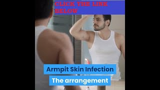 armpit skin infection - itchy armpits | natural home remedies for treatment of itchy armpits