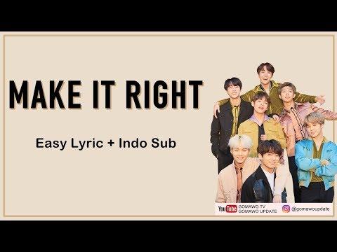 Easy Lyric BTS Ft. Ed Sheeran - MAKE IT RIGHT By GOMAWO [Indo Sub]