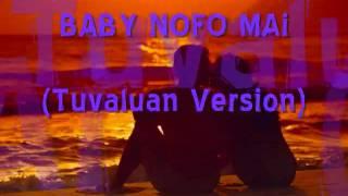 BABY NOFO MAi (Tuvalu Version).flv