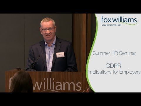 Summer HR Seminar Chapter 3: General Data Protection Regulation - Implications for Employers