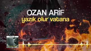 Ozan Arif - Yazık Olur Vatana