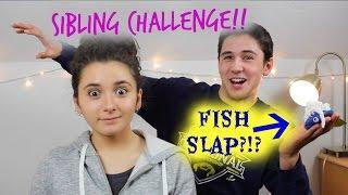 BROTHER V. SISTER: LOSER GETS FISH-SLAPPED!!!