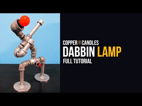 How To Dabbin Lamp Tutorial Dabbing Dance Industrial Steampunk DIY Galvanized Pipe Lamps