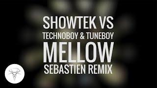 Play Mellow (feat. Technoboy, Tuneboy) (Sebastien Remix)