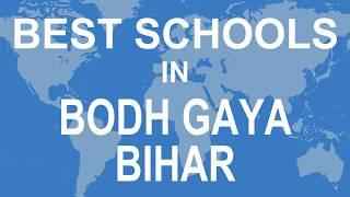 Best Schools in Bodh Gaya, Bihar   CBSE, Govt, Private, International