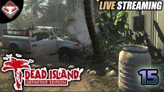 [LIVE] #15 LANJUTIN MISI DI LAB | DEAD ISLAND (PC GAMES)