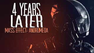 Mass Effect: Andromeda - 4 Years Later
