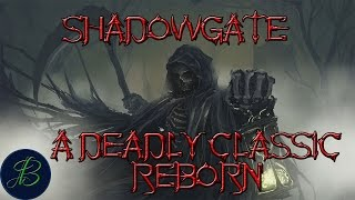 Shadowgate, A Deadly Classic Reborn (Master Difficulty) S1 Pt1 Let