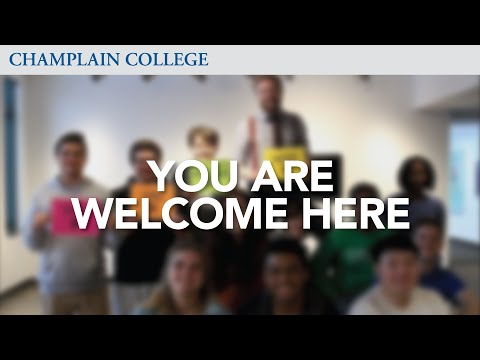 #YouAreWelcomeHere | Champlain College