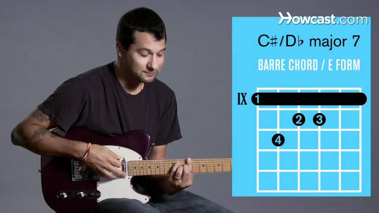 C Major 7 D Major 7 Barre Chord Guitar Lessons Youtube