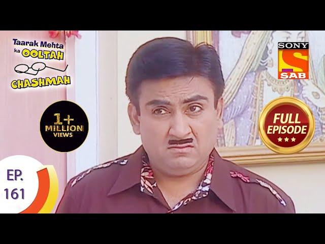 Taarak Mehta Ka Ooltah Chashmah - तारक मेहता का उल्टा चशमाह - Episode 161 - Full Episode