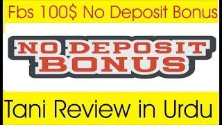 100$ No Deposit Bonus  Fbs promotion Offer 2019 | Tani Forex review in Urdu and Hindi