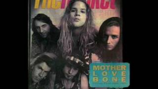 Mother Love Bone - Chloe Dancer / Crown Of Thorns