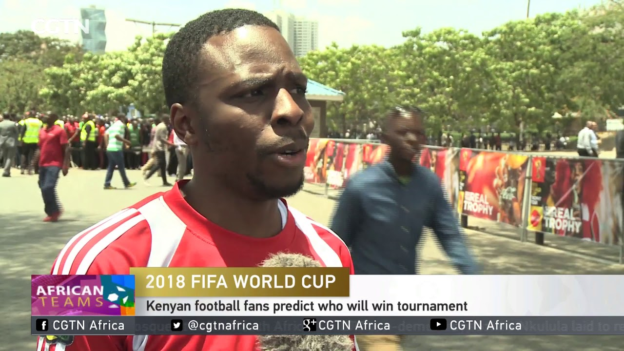 2018 FIFA World Cup: Kenyan football fans predict who will win tournament